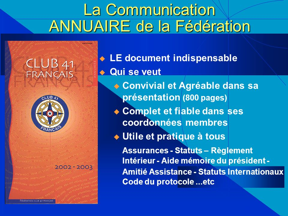 La Communication ANNUAIRE de la Fédération