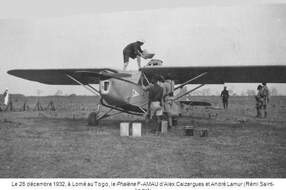 Le 26 décembre 1932, à Lomé au Togo, le Phalène F-AMAU d Alex Caizergues et André Lamur (Rémi Saint-André)