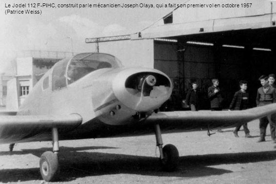 Le Jodel 112 F-PIHC, construit par le mécanicien Joseph Olaya, qui a fait son premier vol en octobre 1957