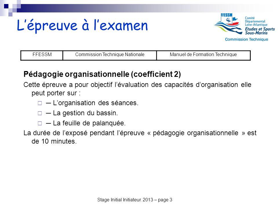 L'épreuve à l'examen Pédagogie organisationnelle (coefficient 2)