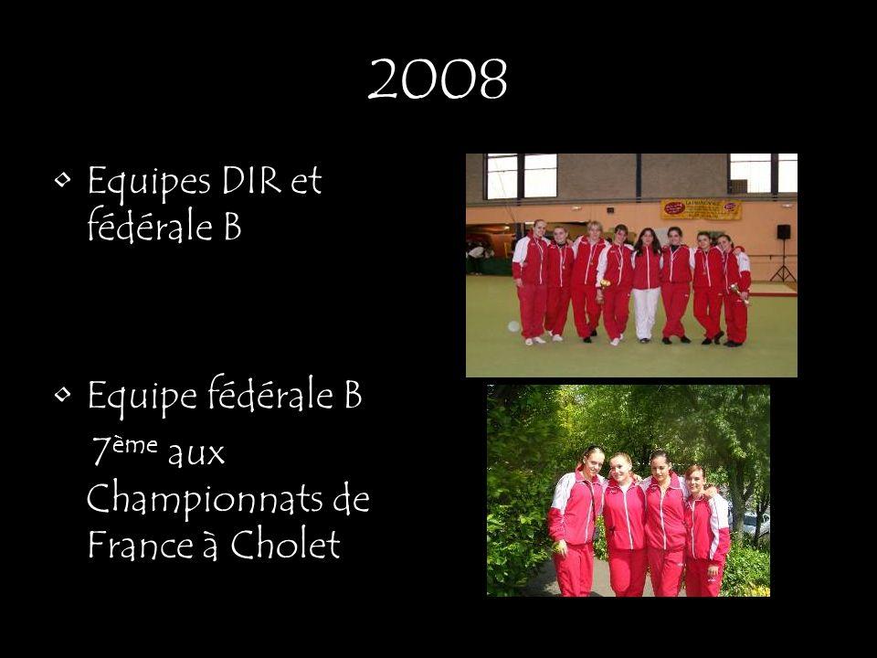 2008 Equipes DIR et fédérale B Equipe fédérale B