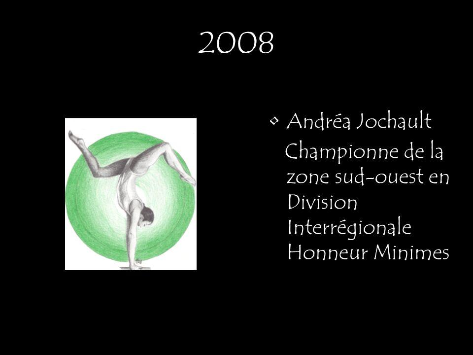 2008 Andréa Jochault Championne de la zone sud-ouest en Division Interrégionale Honneur Minimes