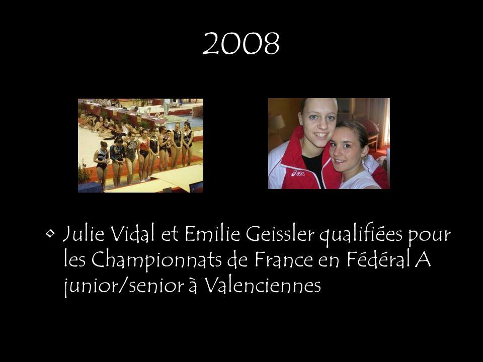 2008 Julie Vidal et Emilie Geissler qualifiées pour les Championnats de France en Fédéral A junior/senior à Valenciennes.