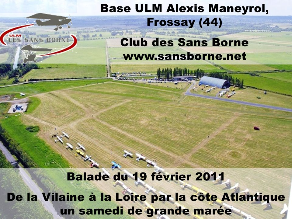 Base ULM Alexis Maneyrol, Frossay (44)