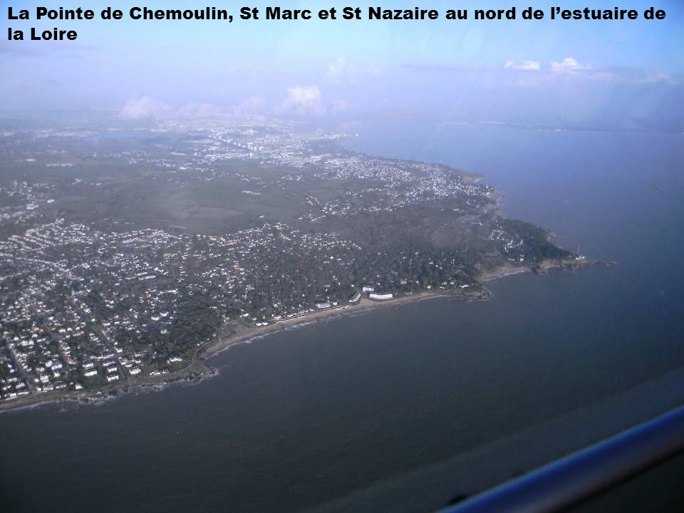 La Pointe de Chemoulin, St Marc et St Nazaire au nord de l'estuaire de la Loire