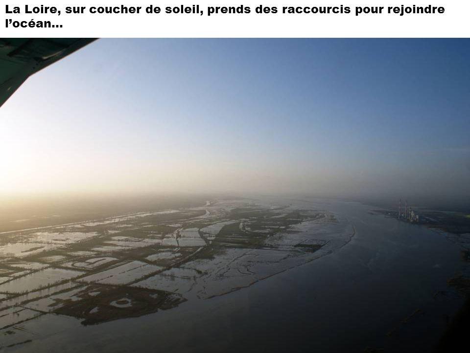 La Loire, sur coucher de soleil, prends des raccourcis pour rejoindre l'océan…