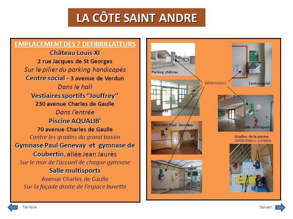 LA CÔTE SAINT ANDRE EMPLACEMENT DES 7 DEFIBRILLATEURS Château Louis XI