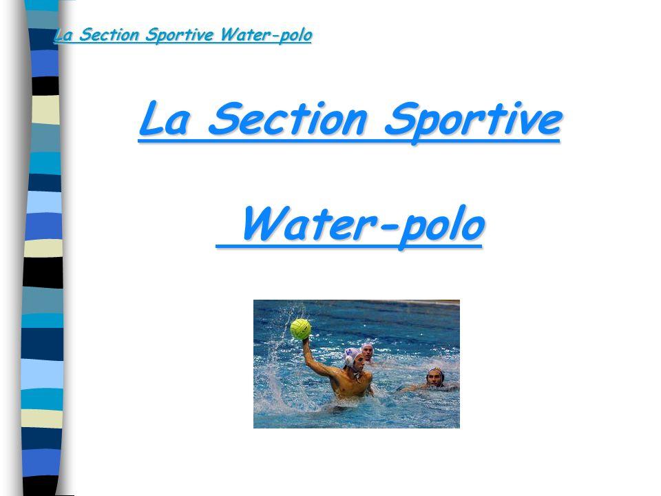 La Section Sportive Water-polo