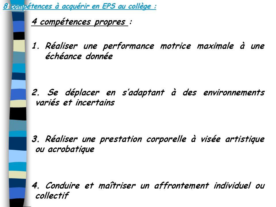 8 compétences à acquérir en EPS au collège :