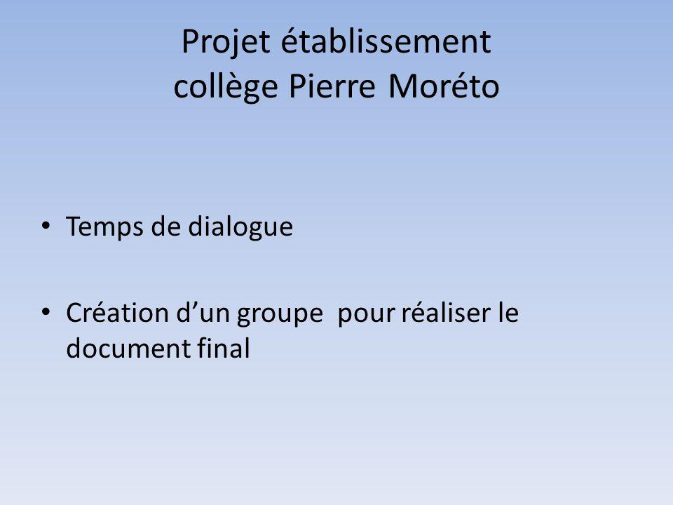 Projet établissement collège Pierre Moréto