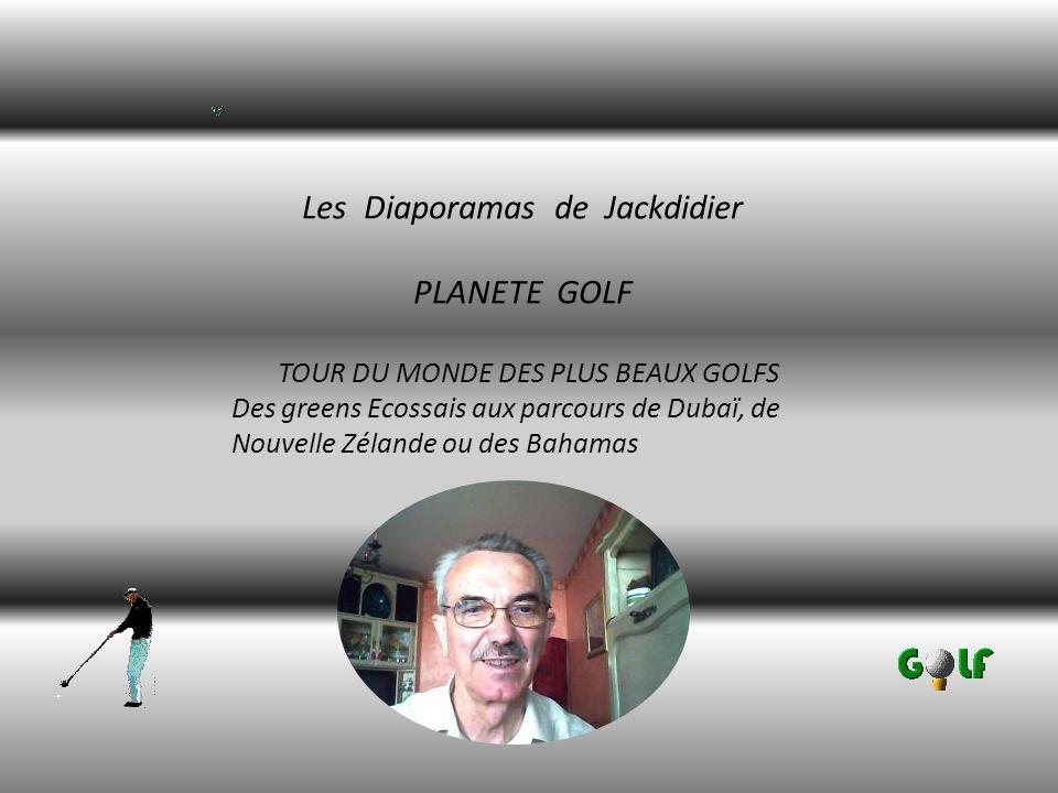 Les Diaporamas de Jackdidier PLANETE GOLF