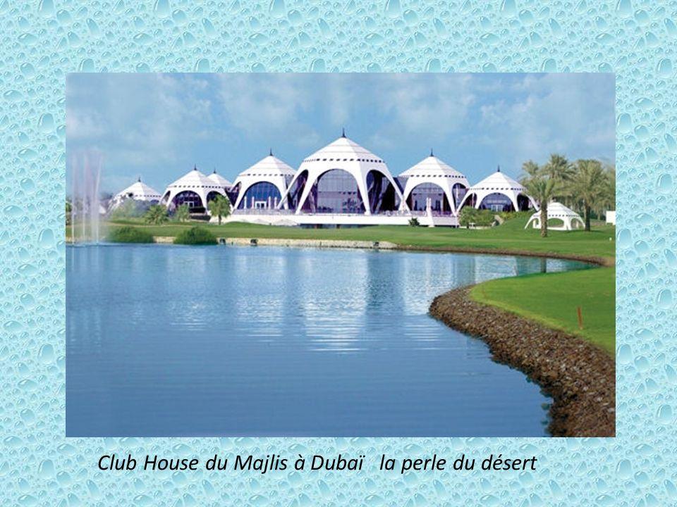 Club House du Majlis à Dubaï la perle du désert