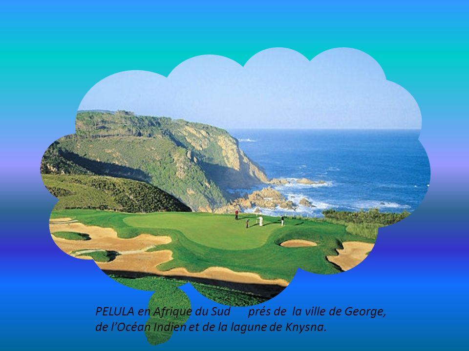 PELULA en Afrique du Sud prés de la ville de George, de l'Océan Indien et de la lagune de Knysna.
