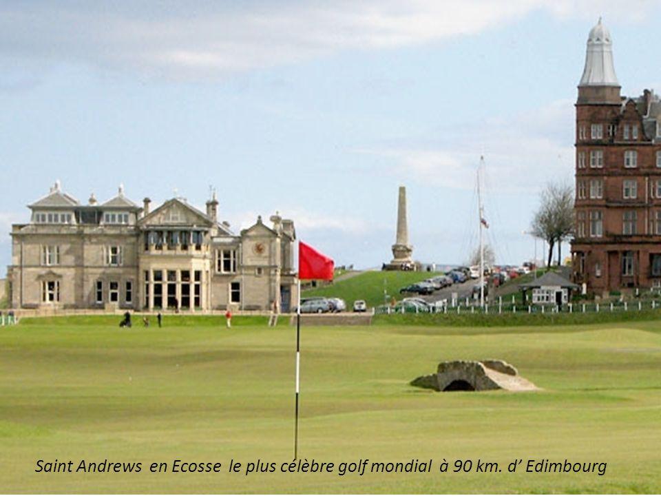 Saint Andrews en Ecosse le plus célèbre golf mondial à 90 km