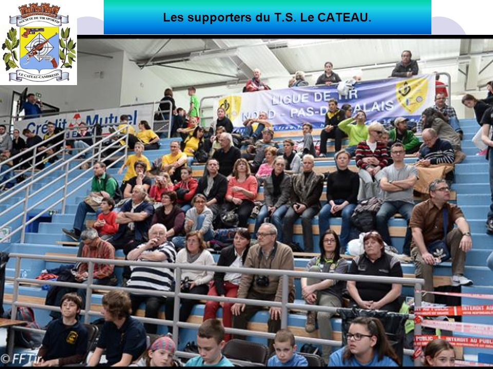 Les supporters du T.S. Le CATEAU.