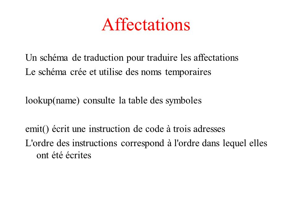Affectations Un schéma de traduction pour traduire les affectations