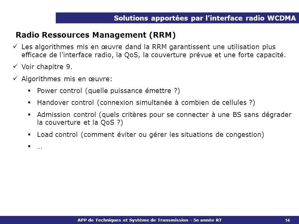 Radio Ressources Management (RRM)