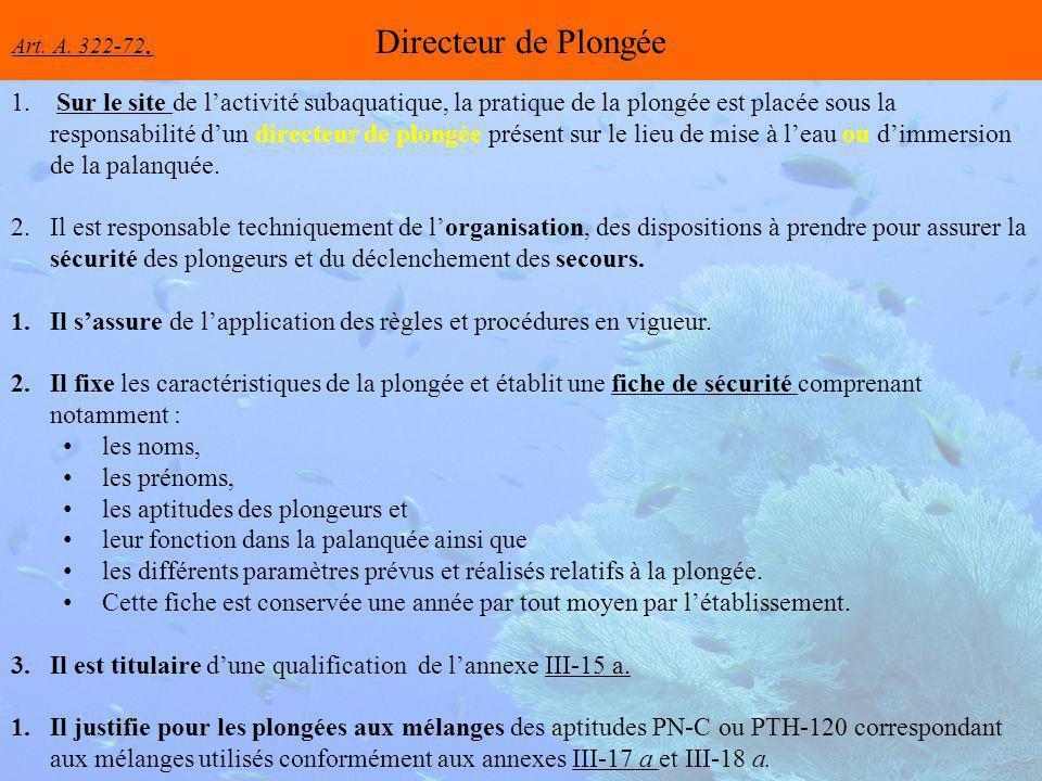 Directeur de Plongée Art. A. 322-72.