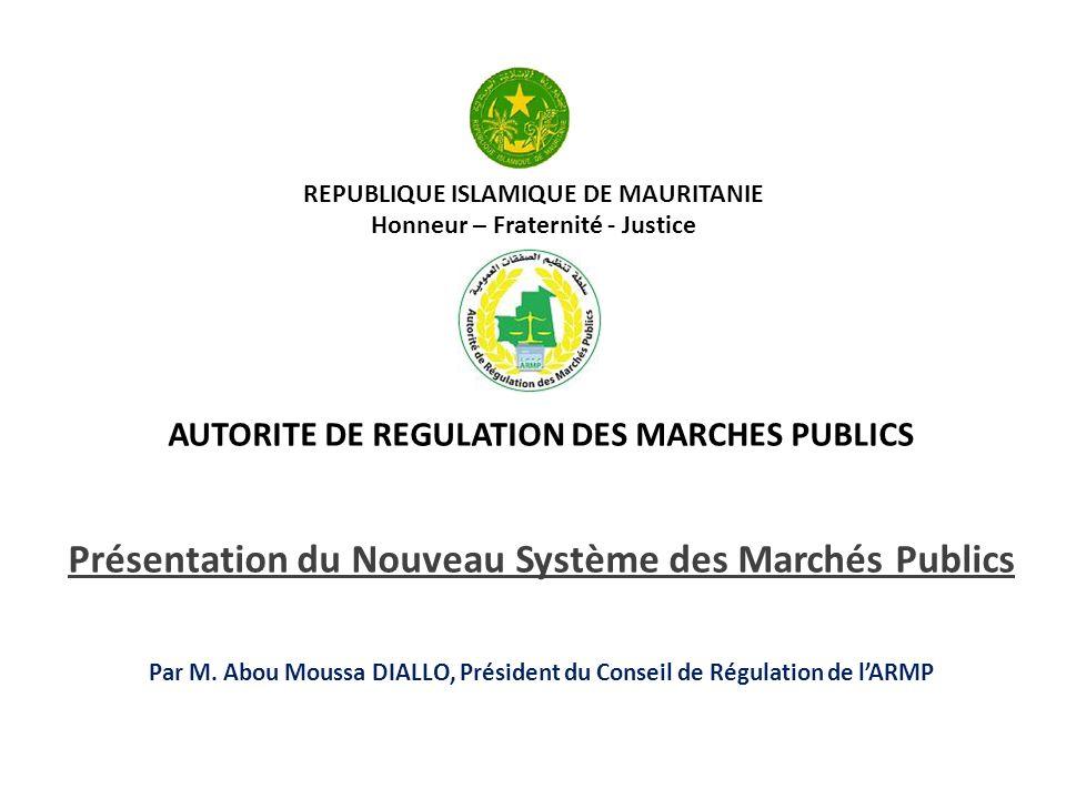 REPUBLIQUE ISLAMIQUE DE MAURITANIE Honneur – Fraternité - Justice
