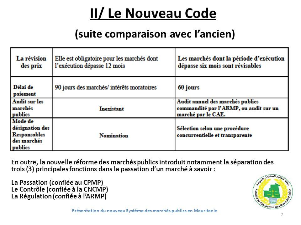 II/ Le Nouveau Code (suite comparaison avec l'ancien)
