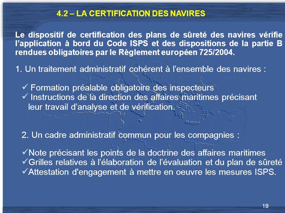 1. Un traitement administratif cohérent à l'ensemble des navires :