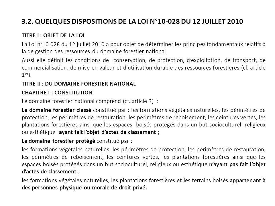 3.2. QUELQUES DISPOSITIONS DE LA LOI N°10-028 DU 12 JUILLET 2010