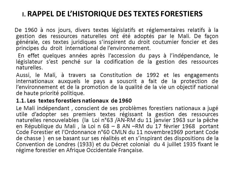 I. RAPPEL DE L'HISTORIQUE DES TEXTES FORESTIERS