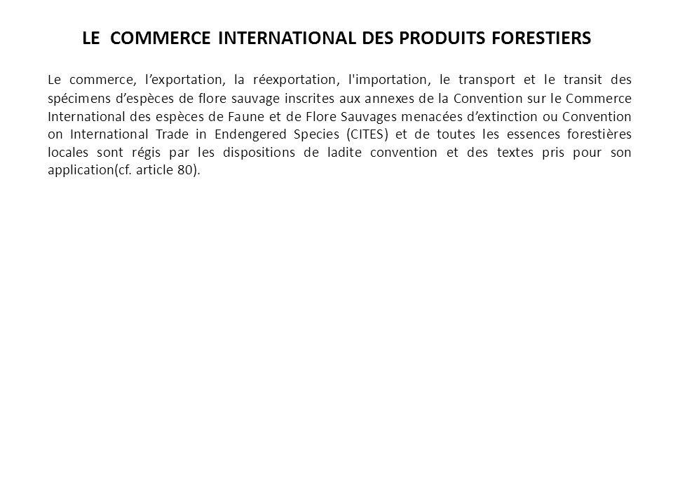 LE COMMERCE INTERNATIONAL DES PRODUITS FORESTIERS