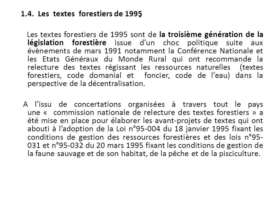 . 1.4. Les textes forestiers de 1995