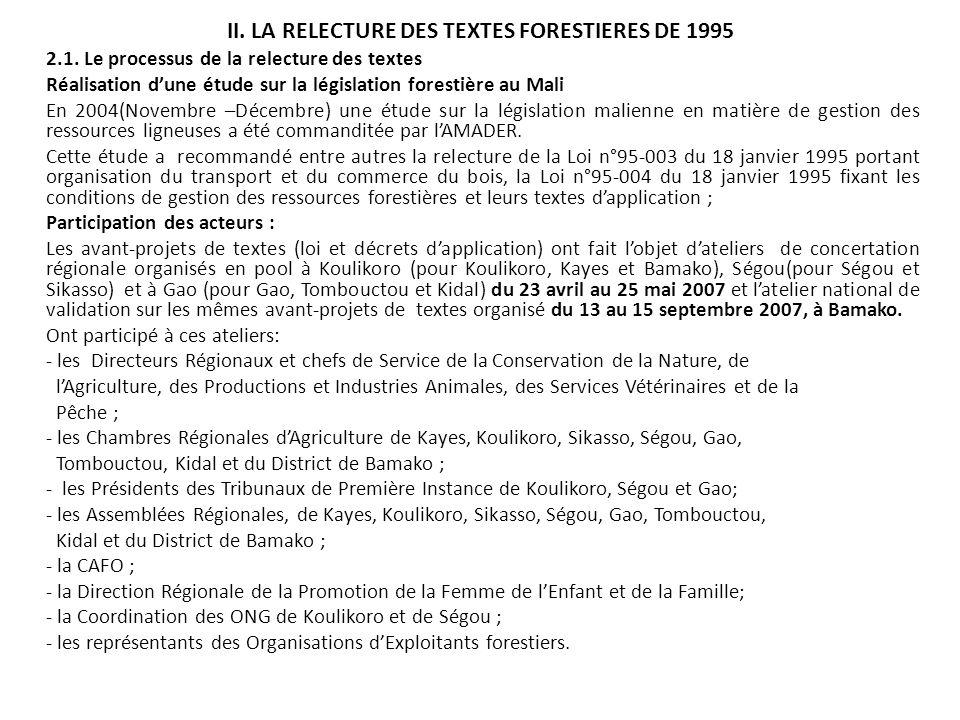 II. LA RELECTURE DES TEXTES FORESTIERES DE 1995