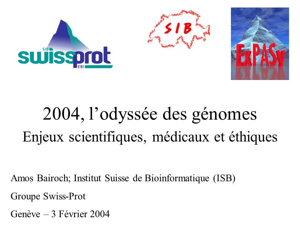 2004, l'odyssée des génomes Enjeux scientifiques, médicaux et éthiques