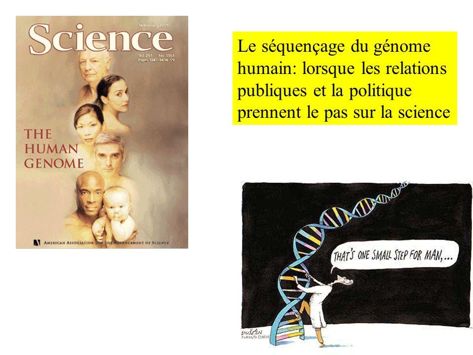 Le séquençage du génome humain: lorsque les relations publiques et la politique prennent le pas sur la science