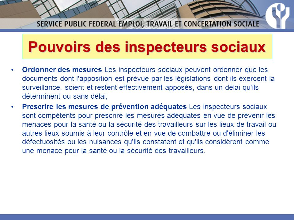 Pouvoirs des inspecteurs sociaux