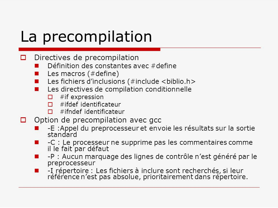 La precompilation Directives de precompilation