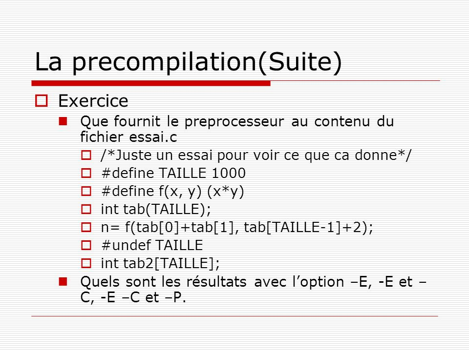 La precompilation(Suite)