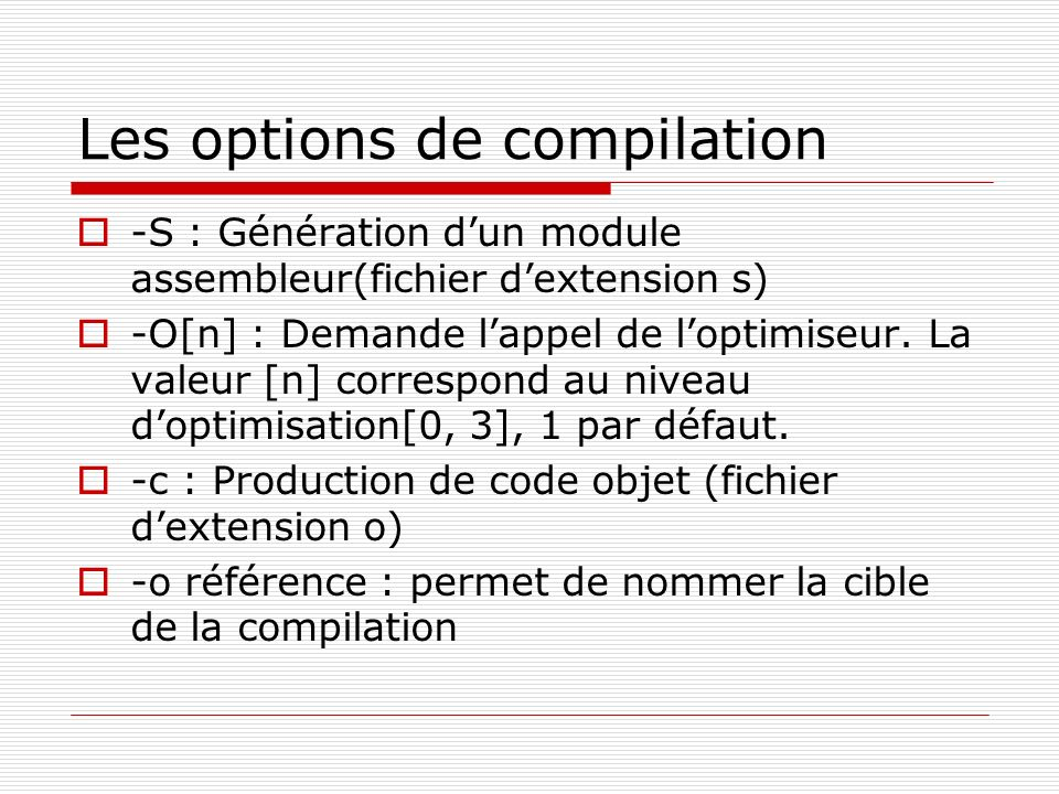 Les options de compilation