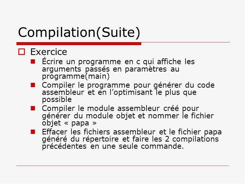 Compilation(Suite) Exercice