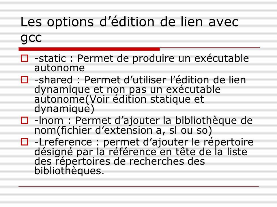 Les options d'édition de lien avec gcc