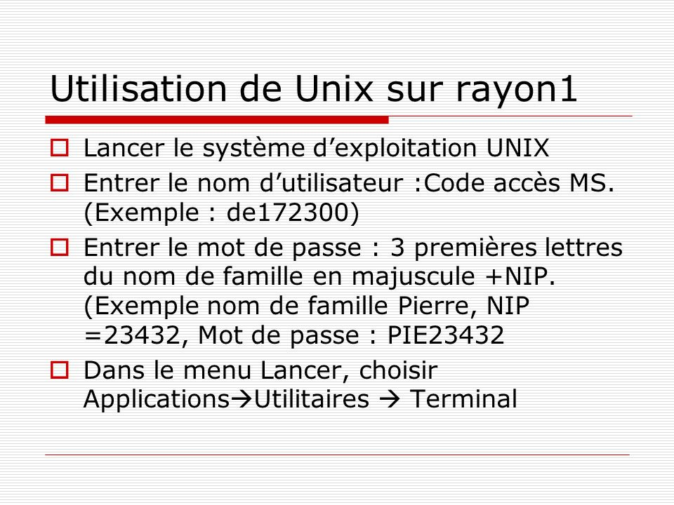 Utilisation de Unix sur rayon1