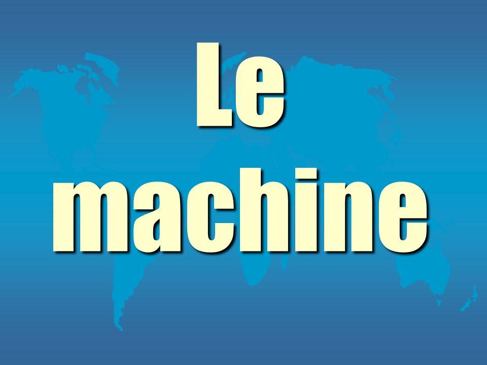 Le machine