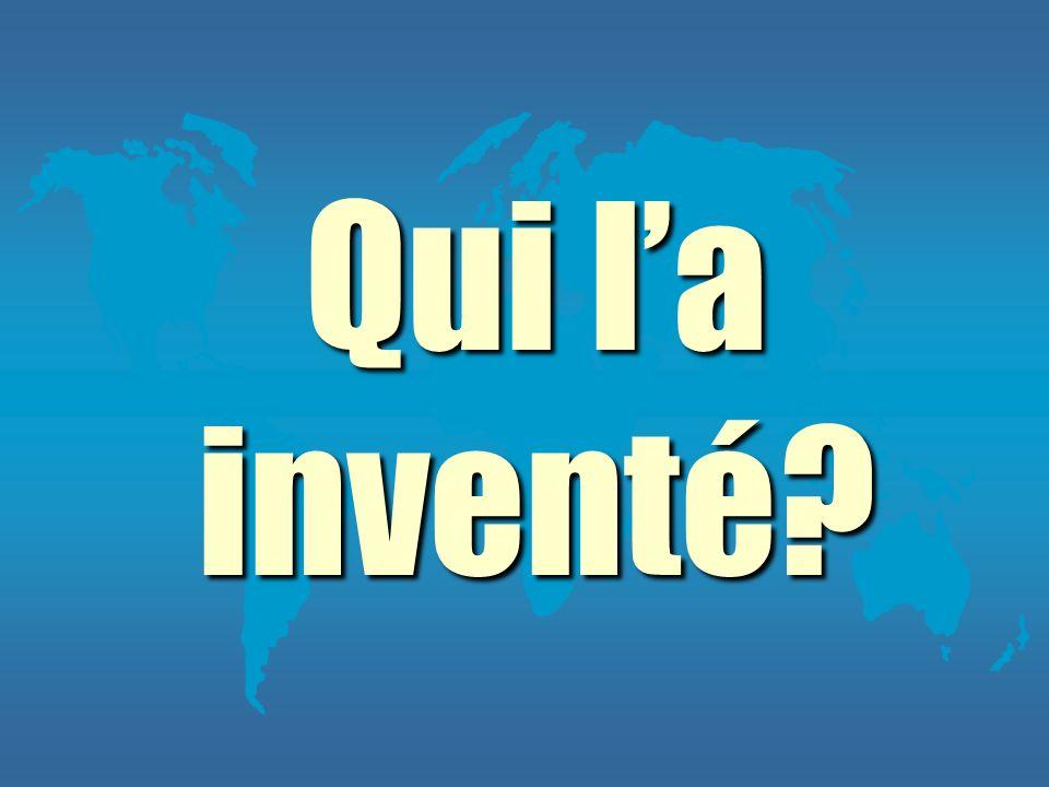 Qui l'a inventé