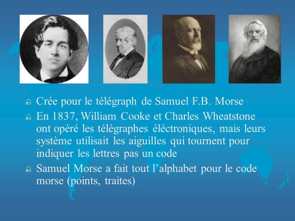 Crée pour le télégraph de Samuel F.B. Morse