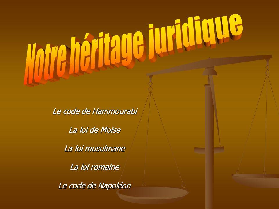 Notre héritage juridique