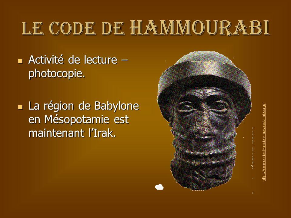 Le code de Hammourabi Activité de lecture – photocopie.
