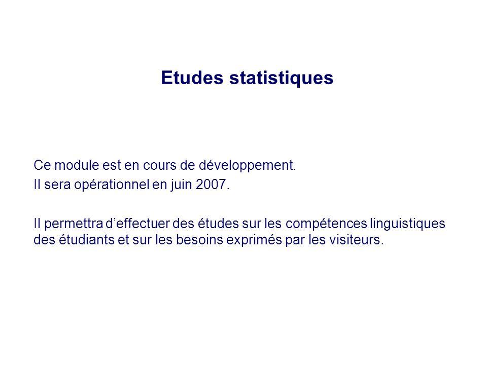 Etudes statistiques Ce module est en cours de développement.