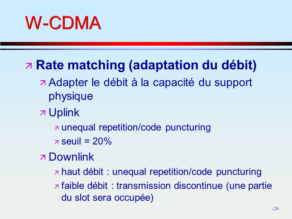 W-CDMA Rate matching (adaptation du débit)