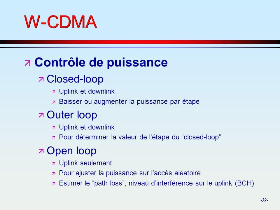 W-CDMA Contrôle de puissance Closed-loop Outer loop Open loop
