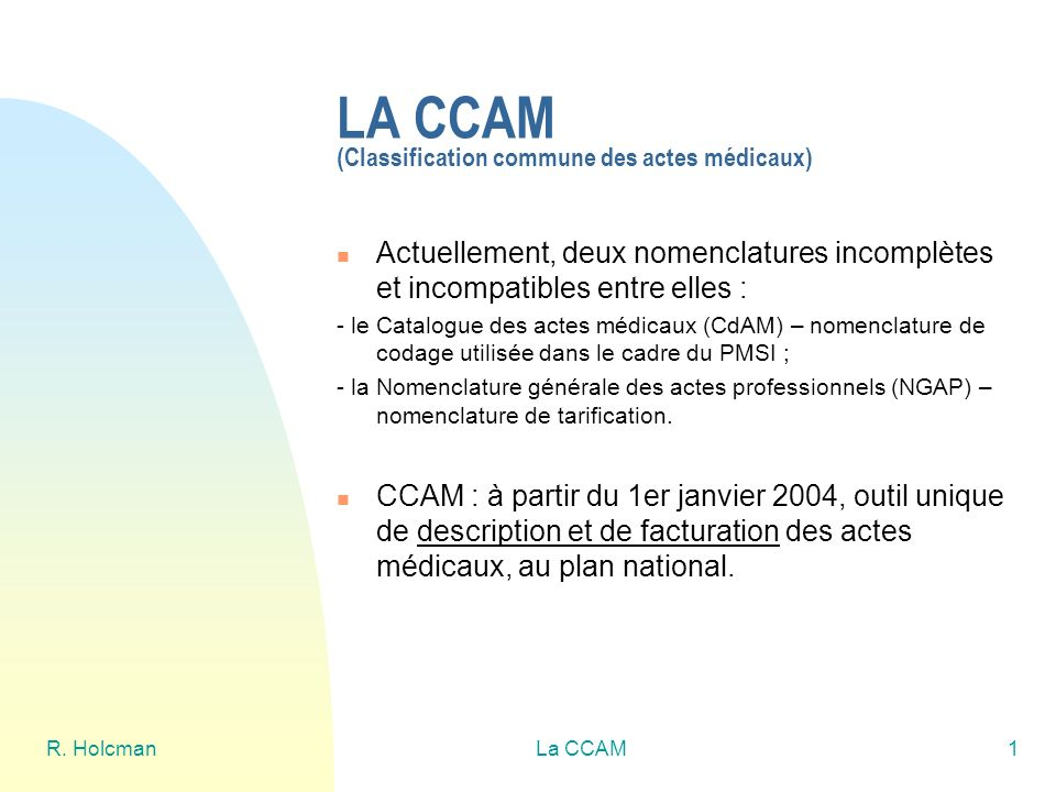 LA CCAM (Classification commune des actes médicaux)