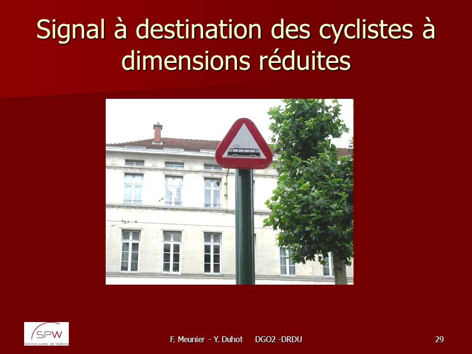 Signal à destination des cyclistes à dimensions réduites