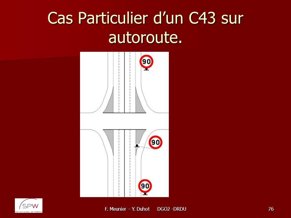 Cas Particulier d'un C43 sur autoroute.
